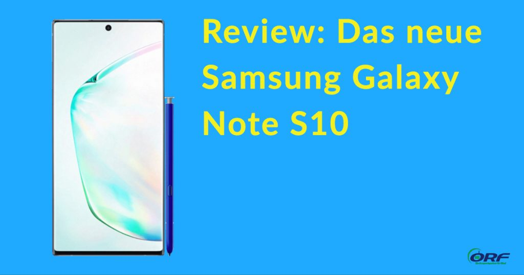 Samsung Galaxy Note S10 Review