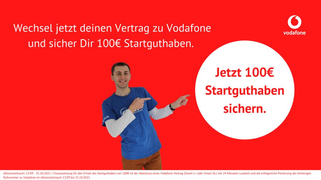 Aktion Vodafone 100€ Startguthaben
